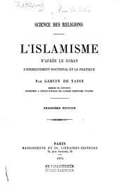 L' islamisme, d'après le Coran: l'enseignement doctrinal et la pratique