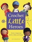 Download Crochet Little Heroes Book