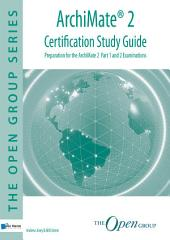 ArchiMate® 2 Certification Study Guide