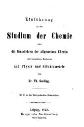 Einführung in das Studium der Chemie oder die Grundlehren der allgemeinen Chemie: mit besonderer Rücksicht auf Physik und Stöchiometrie
