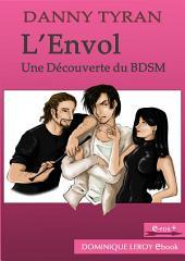 L'ENVOL: Une découverte du BDSM