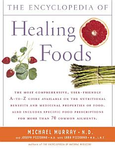 The Encyclopedia of Healing Foods Book