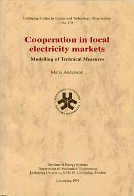 Cooperation in local electricity markets