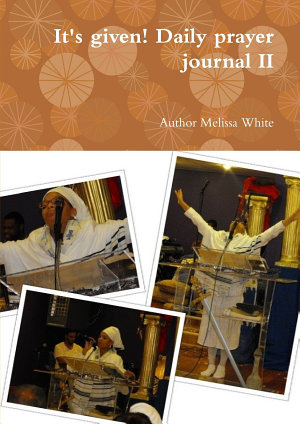 It s given  Daily prayer journal II
