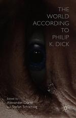 The World According to Philip K. Dick