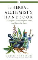 The Herbal Alchemist s Handbook PDF