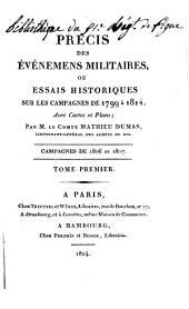 Précis des événemens militaires: Campagnes de 1806 et 1807. 1824-26