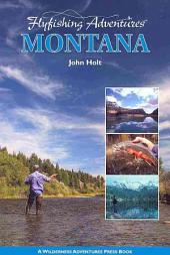 Flyfishing Adventures - Montana