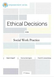Brooks/Cole Empowerment Series: Ethical Decisions for Social Work Practice