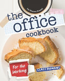 The Office Cookbook