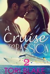 A Cruise To Passion 2