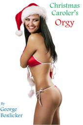Christmas Caroler's Orgy