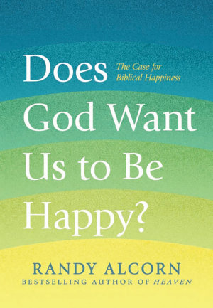 Does God Want Us to Be Happy  PDF