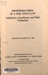 Phosphobacterin as a soil inoculant: laboratory, greenhouse, and field evaluation