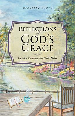 Reflections of God s Grace