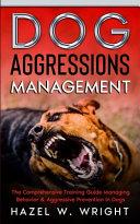Dog Aggression Management