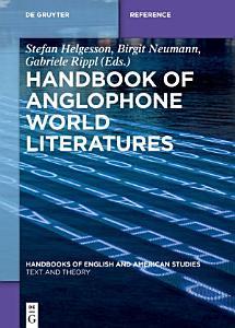 Handbook of Anglophone World Literatures PDF