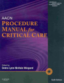 AACN Procedure Manual for Critical Care
