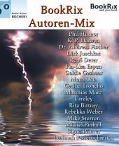 BookRix Autoren-Mix: Leseproben, Storys, Gedichte von BookRix Autoren