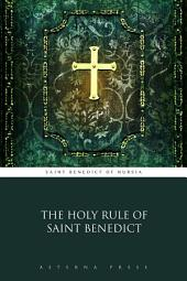 The Holy Rule of Saint Benedict