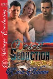 Desert Seduction [Seducing Them 2]