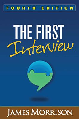 The First Interview  Fourth Edition