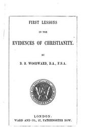 First lessons in the evidences of Christianity