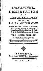 L'onanisme: Dissertation sur les maladies produites par la masturbation