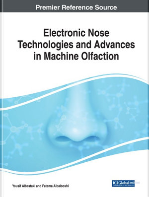 Electronic Nose Technologies and Advances in Machine Olfaction
