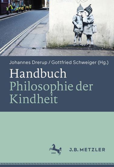 Handbuch Philosophie der Kindheit PDF