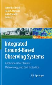 Integrated Ground-Based Observing Systems: Applications for Climate, Meteorology, and Civil Protection