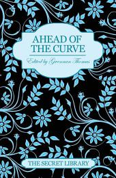 Ahead of the Curve: The Secret Library