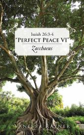 "Isaiah 26:3-4 ""Perfect Peace VI"": Zacchaeus"