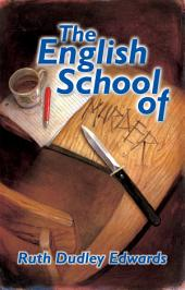 The English School of Murder: A Robert Amiss/Baronness Jack Troutback Mystery