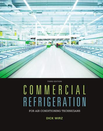 Commercial Refrigeration for Air Conditioning Technicians PDF