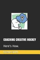 Coaching Creative Hockey
