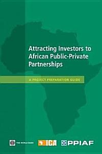 Attracting Investors to African Public private Partnerships PDF