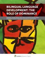 Bilingual Language Development  The Role of Dominance PDF
