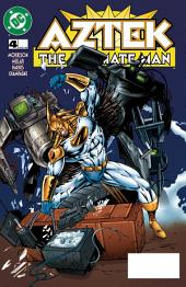 Aztek: The Ultimate Man (1996-) #4