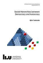 Social Hierarchies between Democracy and Autocracy