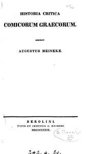 Fragmenta comicorum graecorum: Historia critica comicorum graecorum