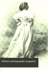 Wilson's Photographic Magazine: Volume 36