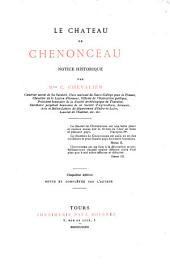 Le château de Chenonceau: notice historique