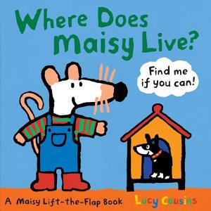 Where Does Maisy Live
