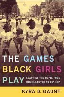 The Games Black Girls Play PDF