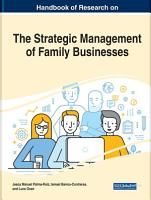 Handbook of Research on the Strategic Management of Family Businesses PDF