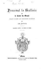 Perceval le Gallois: ou, Le conte du Graal, Volumes1à2