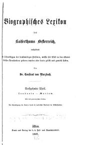 Biographisches lexikon des kaiserthums Oesterreich, enthaltend die lebensskizzen der denkwürdigen personen, welche seit 1750 in den österreichischen kronländern geboren wurden oder darin gelebt und gewirkt haben: Band 16