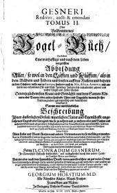 Gesnerus redivivus auctus & emendatus, oder: Allgemeines Thier-Buch: Gesneri redivivi aucti et emendati ... oder Vollkommenes Vogel-Buch, Band 2