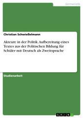 Akteure in der Politik. Aufbereitung eines Textes aus der Politischen Bildung für Schüler mit Deutsch als Zweitsprache